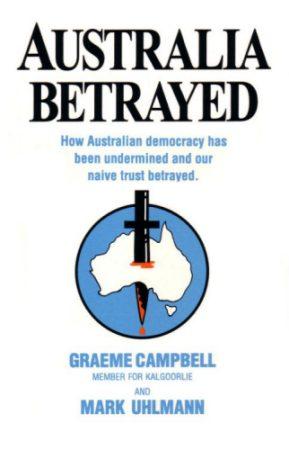 Australia Betrayed