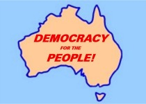 Are the Liberal and Labor parties serious about democracy?